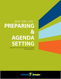 Quick Start Guide: Preparing and Agenda Setting